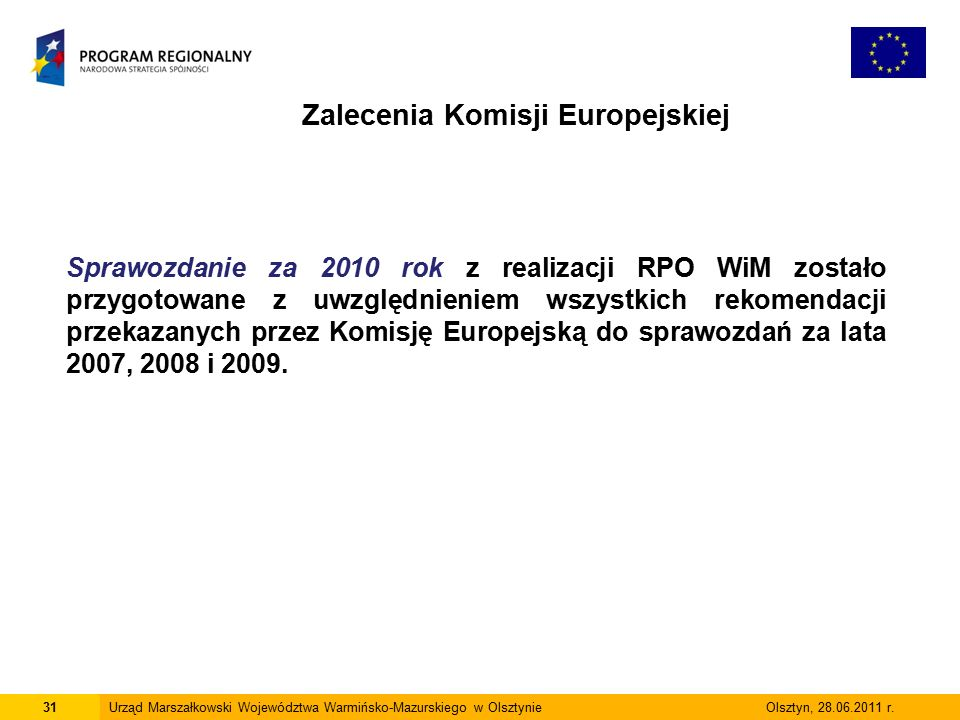 31Urząd Marszałkowski Województwa Warmińsko-Mazurskiego w Olsztynie Olsztyn, 28.06.2011 r.