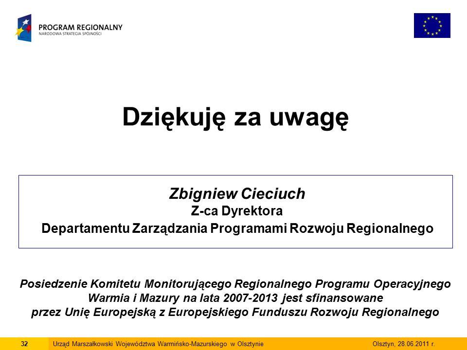 32Urząd Marszałkowski Województwa Warmińsko-Mazurskiego w Olsztynie Olsztyn, 28.06.2011 r.