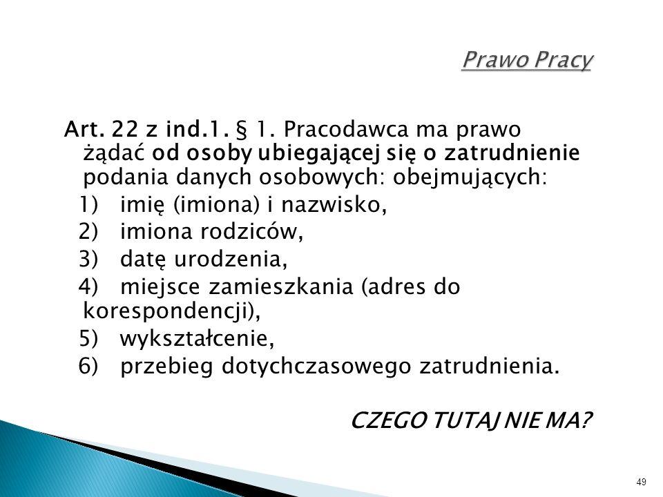 49 Prawo Pracy Art. 22 z ind.1. § 1.