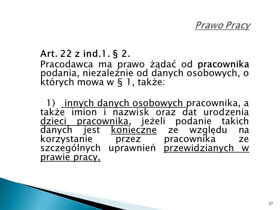 57 Prawo Pracy Art. 22 z ind.1. § 2.