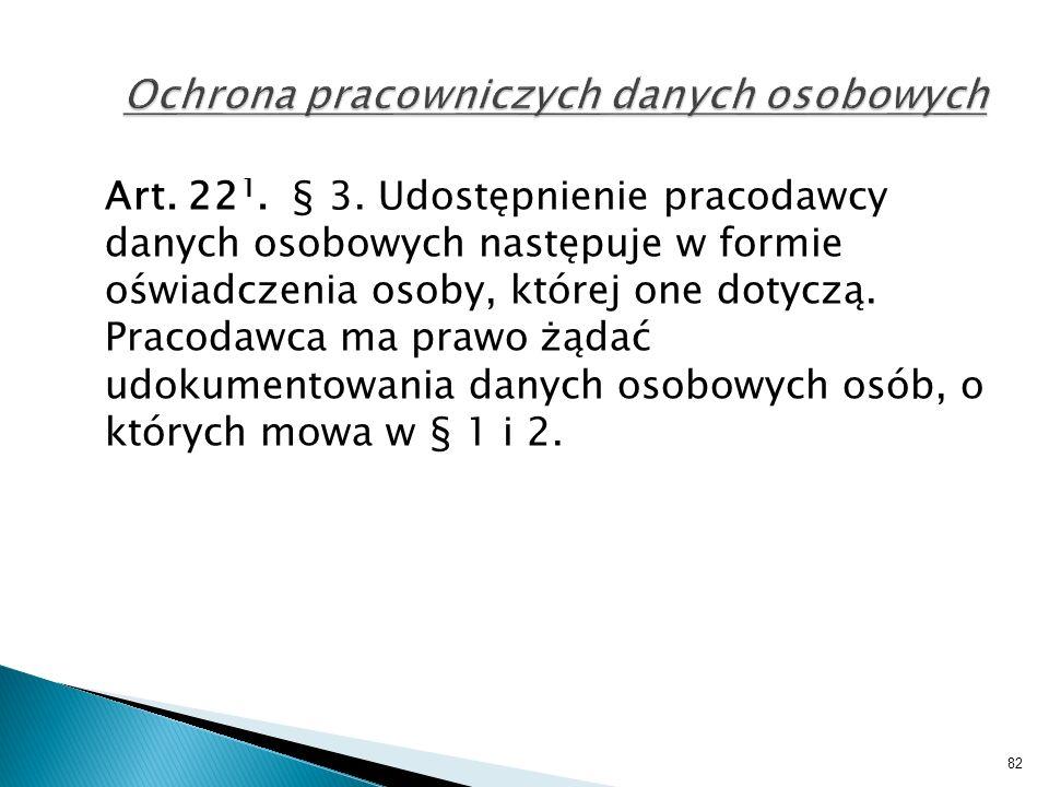 Art. 22 1. § 3.