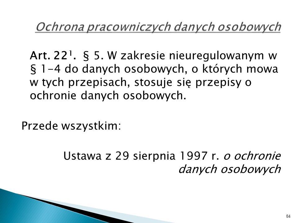 Art. 22 1. § 5.