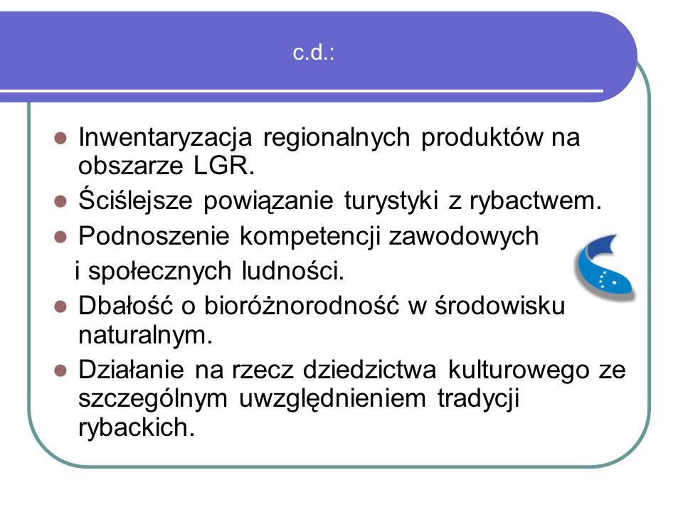 c.d.: Inwentaryzacja regionalnych produktów na obszarze LGR.