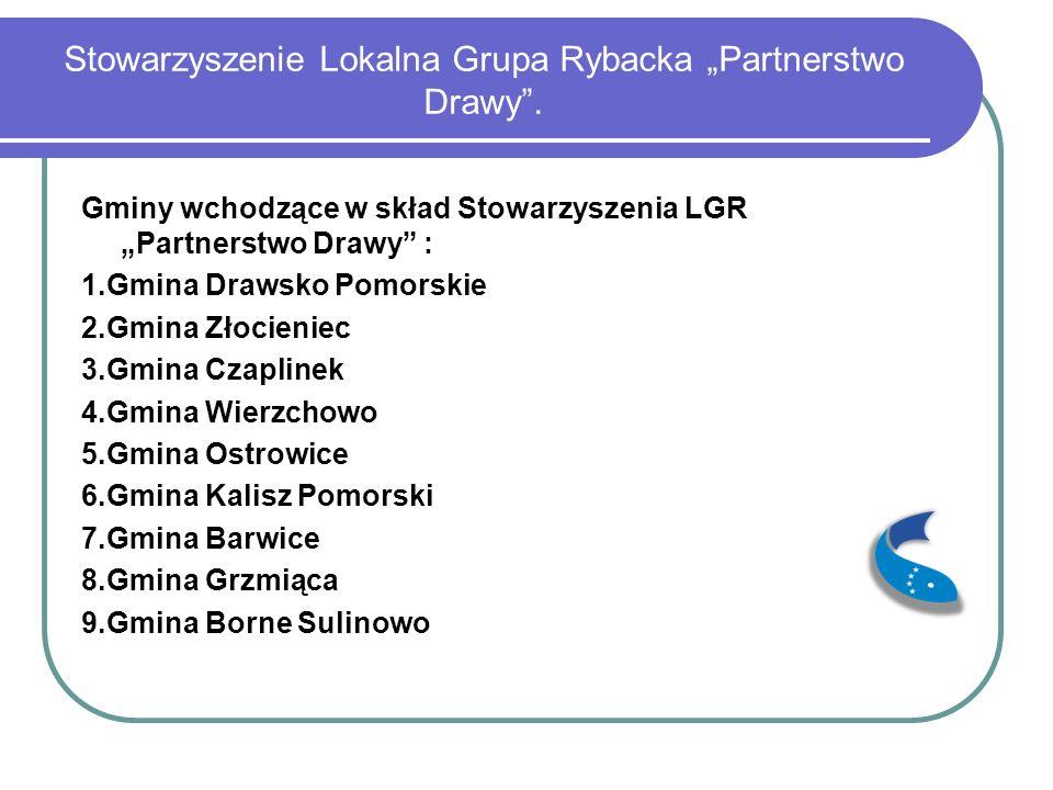 """Stowarzyszenie Lokalna Grupa Rybacka """"Partnerstwo Drawy ."""