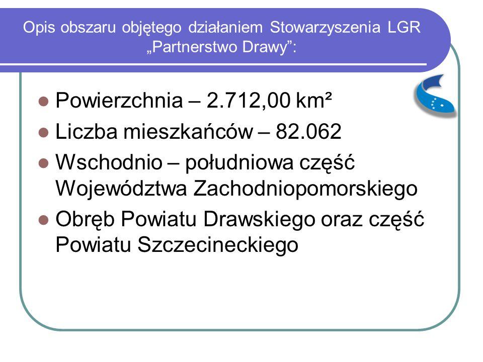 """Opis obszaru objętego działaniem Stowarzyszenia LGR """"Partnerstwo Drawy"""": Powierzchnia – 2.712,00 km² Liczba mieszkańców – 82.062 Wschodnio – południow"""