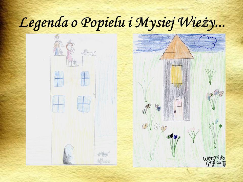Legenda o Popielu i Mysiej Wieży...