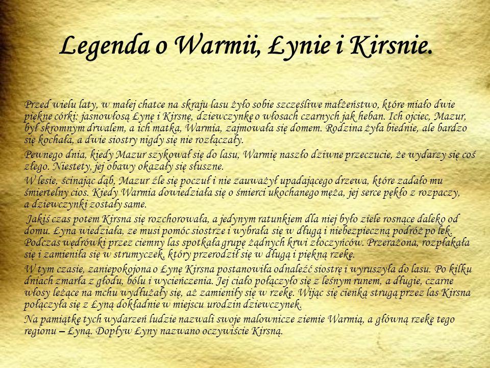 Legenda o Warmii, Łynie i Kirsnie.
