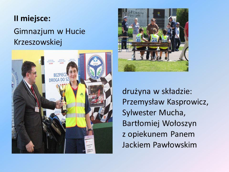 II miejsce: Gimnazjum w Hucie Krzeszowskiej drużyna w składzie: Przemysław Kasprowicz, Sylwester Mucha, Bartłomiej Wołoszyn z opiekunem Panem Jackiem