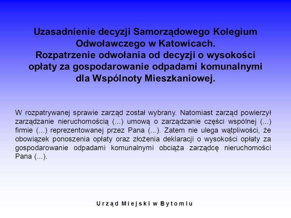 Uzasadnienie decyzji Samorządowego Kolegium Odwoławczego w Katowicach.