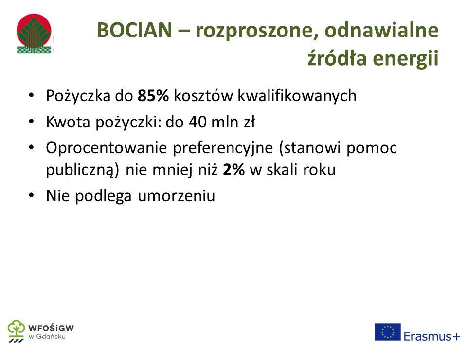 Pożyczka do 85% kosztów kwalifikowanych Kwota pożyczki: do 40 mln zł Oprocentowanie preferencyjne (stanowi pomoc publiczną) nie mniej niż 2% w skali roku Nie podlega umorzeniu
