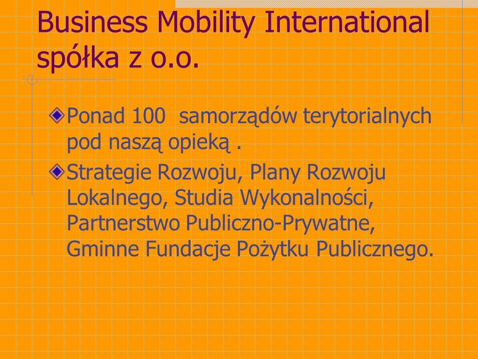 Business Mobility International spółka z o.o.Ponad 100 samorządów terytorialnych pod naszą opieką.