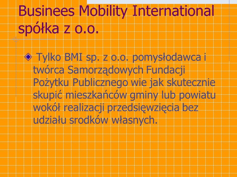 Business Mobility International spółka z o.o. Ponad 100 samorządów terytorialnych pod naszą opieką.