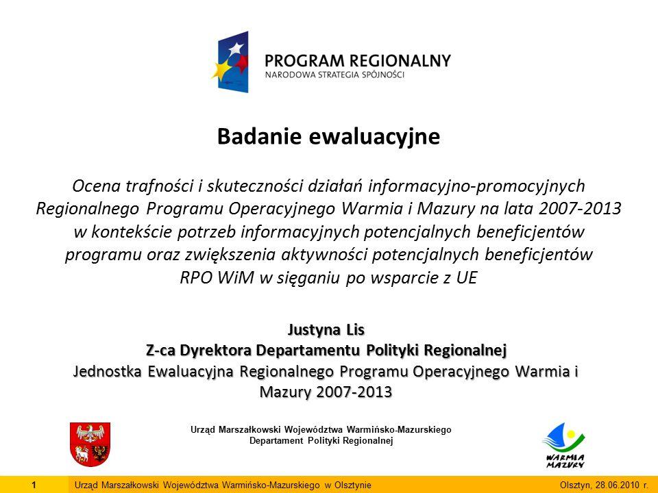 Badanie ewaluacyjne Ocena trafności i skuteczności działań informacyjno-promocyjnych Regionalnego Programu Operacyjnego Warmia i Mazury na lata 2007-2