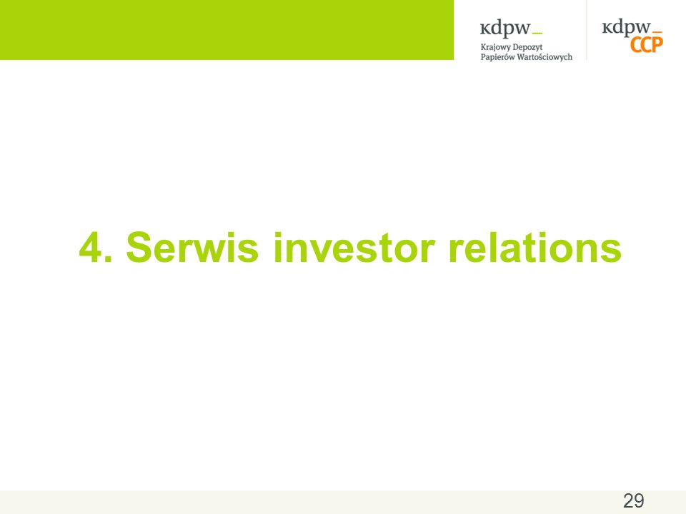4. Serwis investor relations 29
