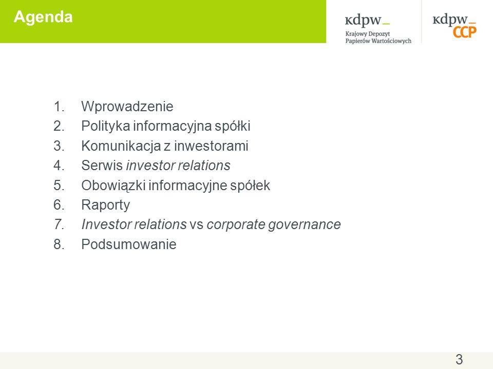 Serwis IR spółki - zawartość (4) Akcje /Notowania wykresy i tabele obrazujące wyniki notowania akcji spółki w perspektywie bieżącej, tygodniowej lub miesięcznej prospekt struktura akcjonariatu (najwięksi akcjonariusze) informacje na temat kwoty i terminu wypłaty dywidendy wykresy, analizy 34