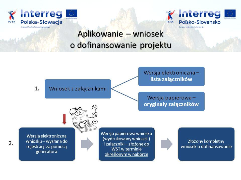 Aplikowanie – wniosek o dofinansowanie projektu 1.