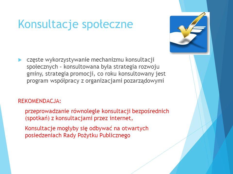 Konsultacje społeczne  częste wykorzystywanie mechanizmu konsultacji społecznych – konsultowana była strategia rozwoju gminy, strategia promocji, co