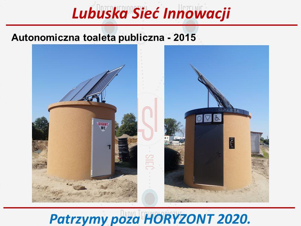 Autonomiczna toaleta publiczna - 2015 Lubuska Sieć Innowacji Patrzymy poza HORYZONT 2020.