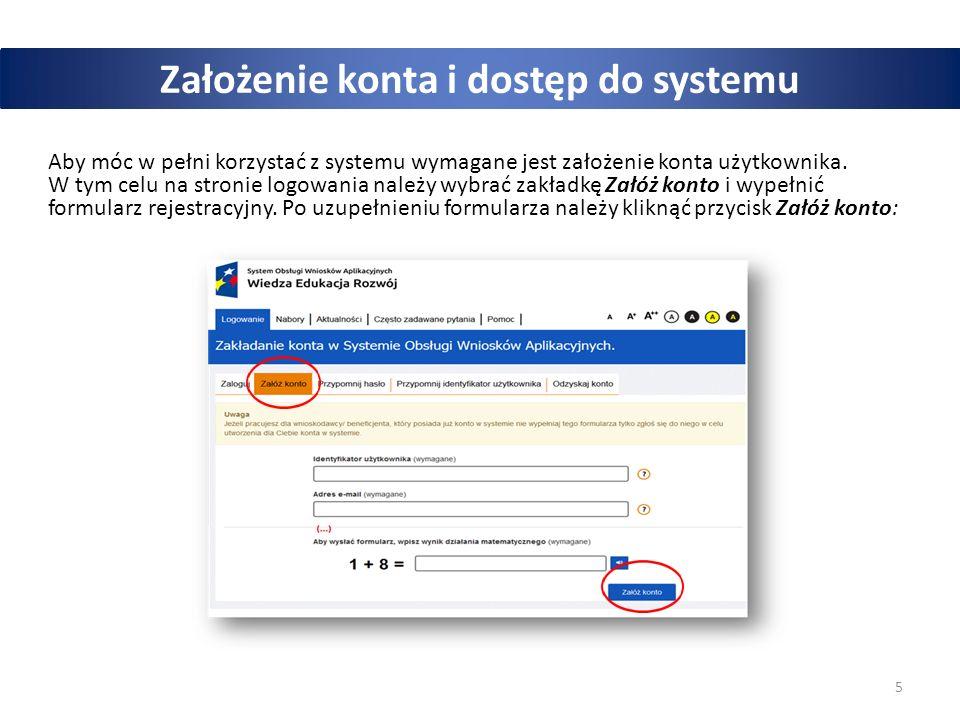 5 Założenie konta i dostęp do systemu Aby móc w pełni korzystać z systemu wymagane jest założenie konta użytkownika. W tym celu na stronie logowania n