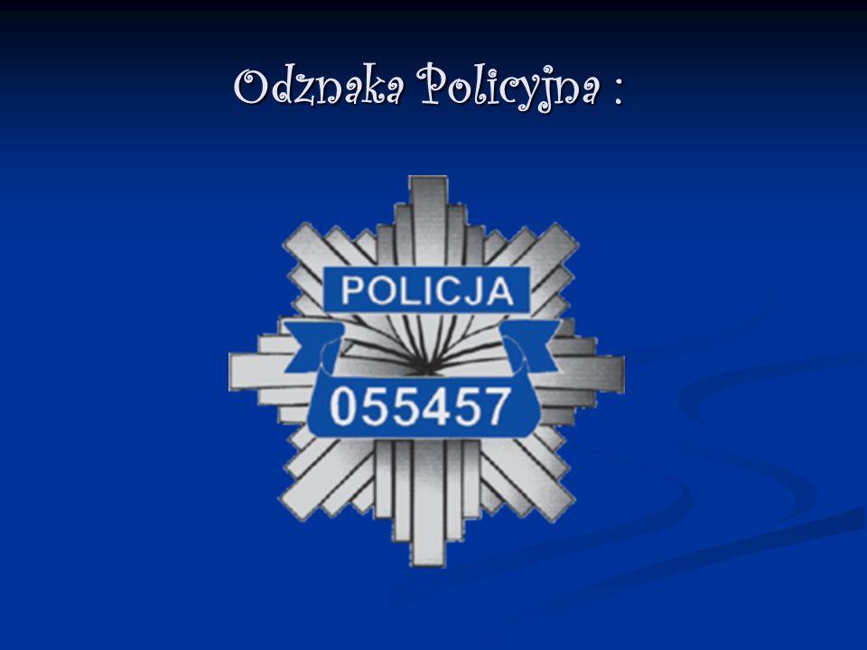 Odznaka Policyjna :