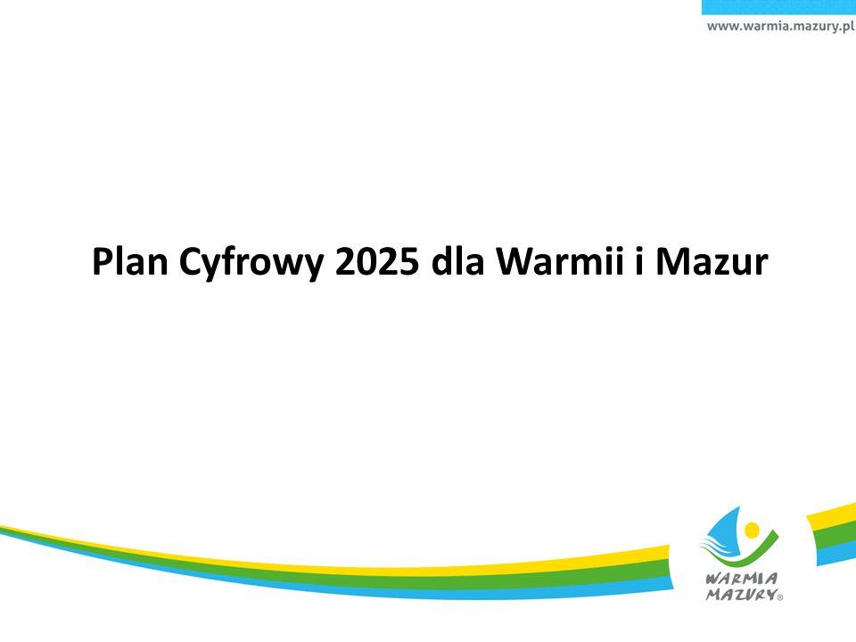 Plan Cyfrowy 2025 dla Warmii i Mazur