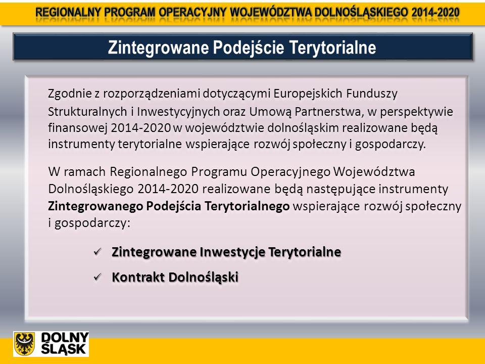 Zintegrowane Podejście Terytorialne Zgodnie z rozporządzeniami dotyczącymi Europejskich Funduszy Strukturalnych i Inwestycyjnych oraz Umową Partnerstwa, w perspektywie finansowej 2014-2020 w województwie dolnośląskim realizowane będą instrumenty terytorialne wspierające rozwój społeczny i gospodarczy.