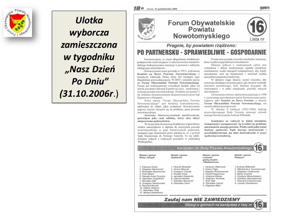 """Ulotka wyborcza zamieszczona w tygodniku """"Nasz Dzień Po Dniu"""" (31.10.2006r.)"""