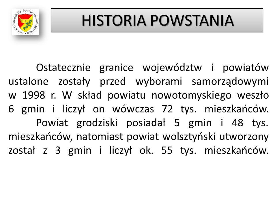 Ostatecznie granice województw i powiatów ustalone zostały przed wyborami samorządowymi w 1998 r. W skład powiatu nowotomyskiego weszło 6 gmin i liczy