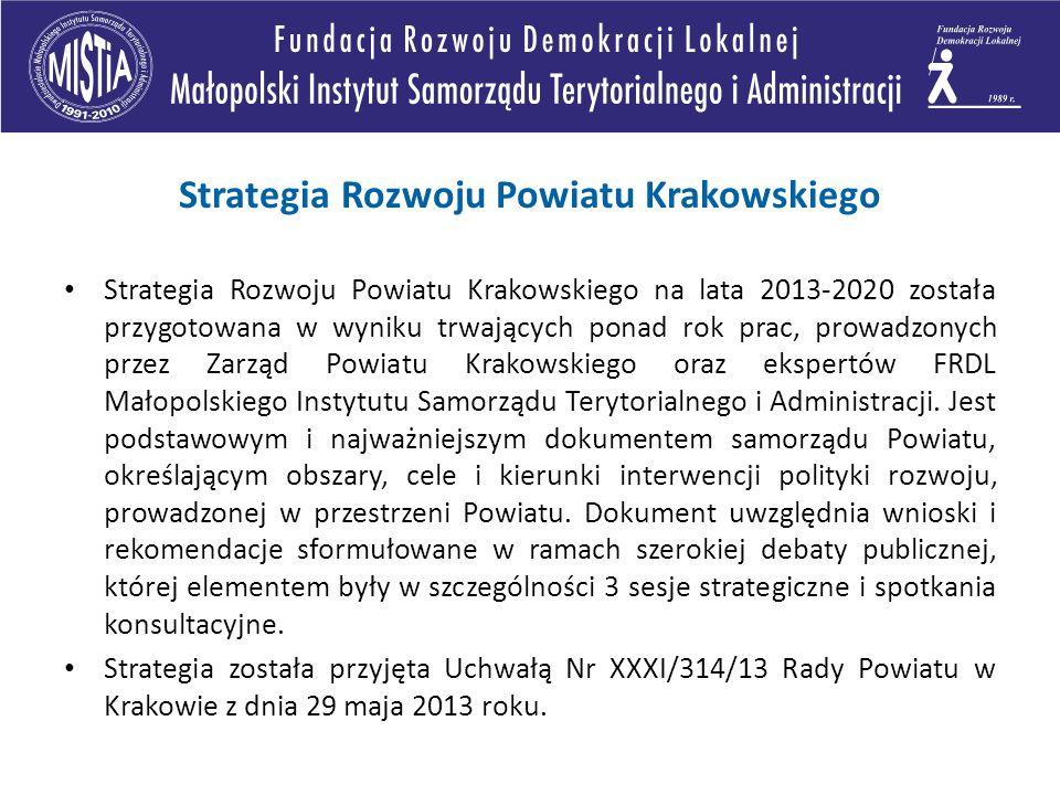 Strategia Rozwoju Powiatu Krakowskiego na lata 2013-2020 została przygotowana w wyniku trwających ponad rok prac, prowadzonych przez Zarząd Powiatu Krakowskiego oraz ekspertów FRDL Małopolskiego Instytutu Samorządu Terytorialnego i Administracji.