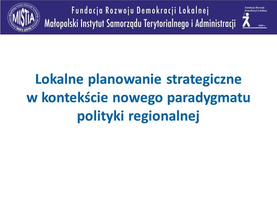 Lokalne planowanie strategiczne w kontekście nowego paradygmatu polityki regionalnej
