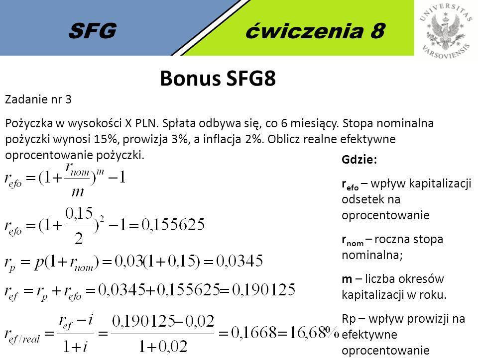 SFGćwiczenia 8 Bonus SFG8 Zadanie nr 3 Pożyczka w wysokości X PLN.