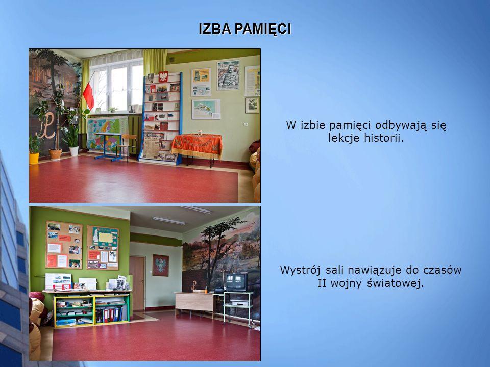 IZBA PAMIĘCI W izbie pamięci odbywają się lekcje historii.