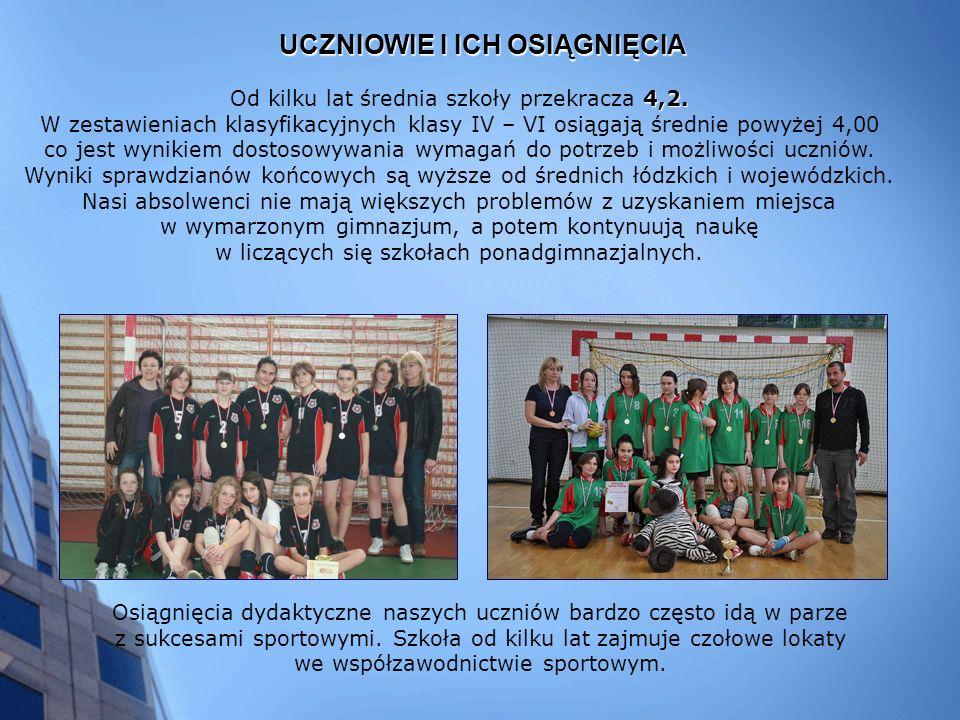 UCZNIOWIE I ICH OSIĄGNIĘCIA Osiągnięcia dydaktyczne naszych uczniów bardzo często idą w parze z sukcesami sportowymi.