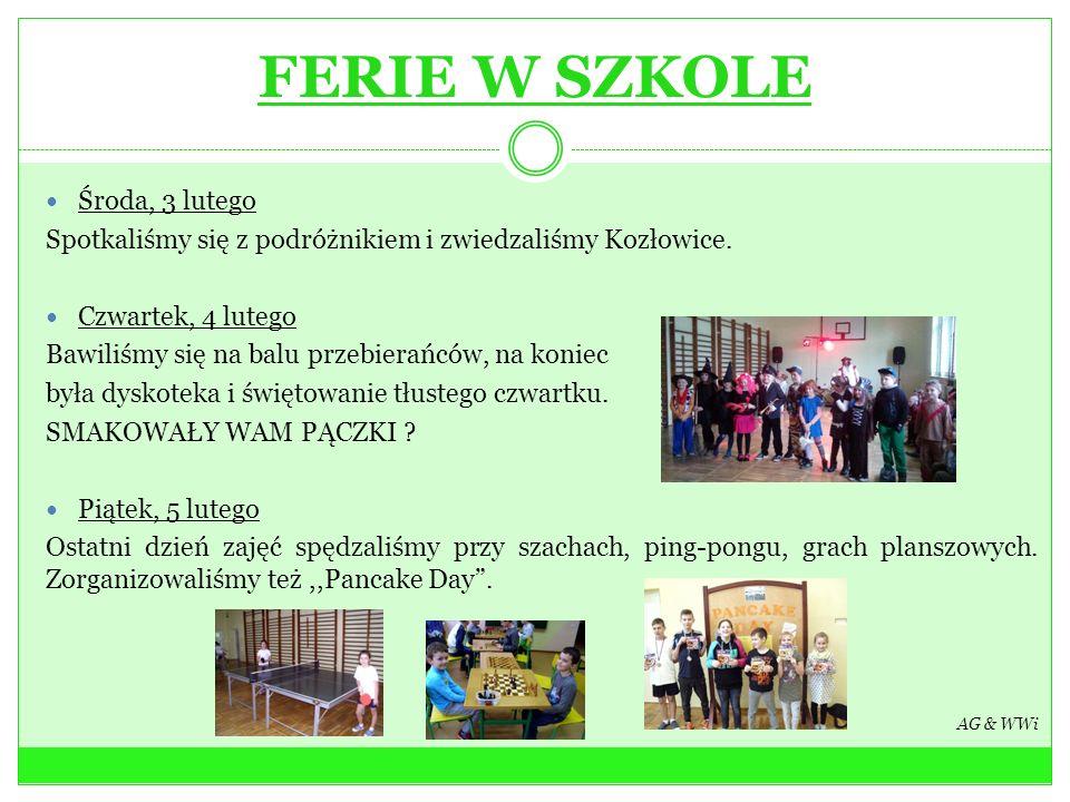FERIE W SZKOLE Środa, 3 lutego Spotkaliśmy się z podróżnikiem i zwiedzaliśmy Kozłowice. Czwartek, 4 lutego Bawiliśmy się na balu przebierańców, na kon