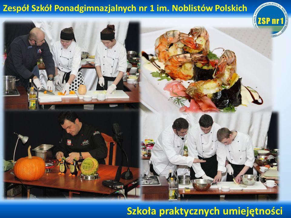 Zespół Szkół Ponadgimnazjalnych nr 1 im. Noblistów Polskich Szkoła praktycznych umiejętności