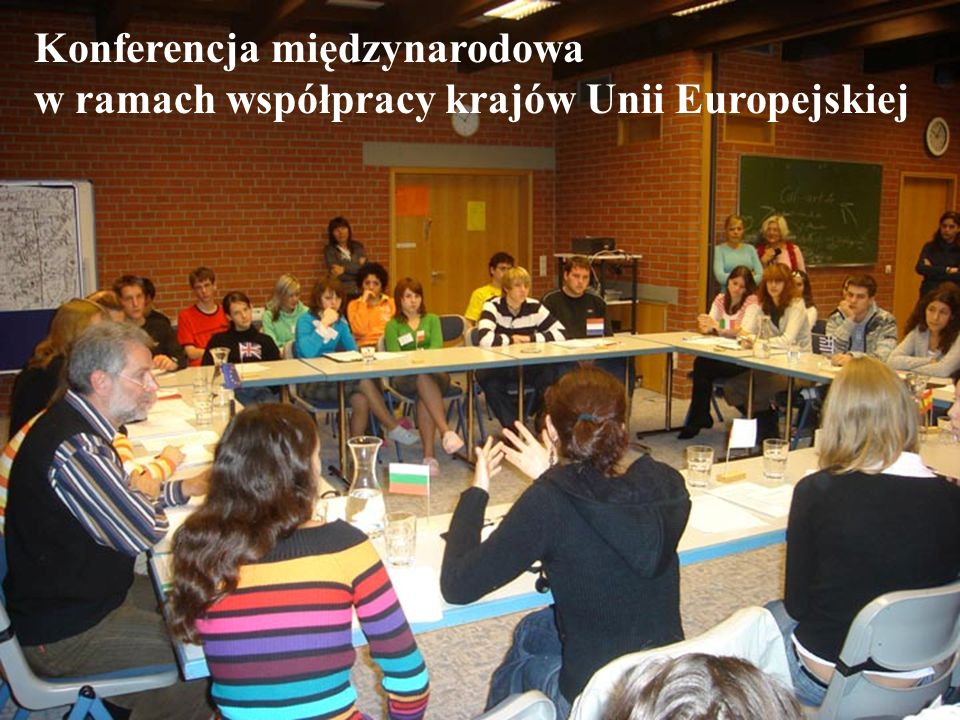 Konferencja międzynarodowa w ramach współpracy krajów Unii Europejskiej