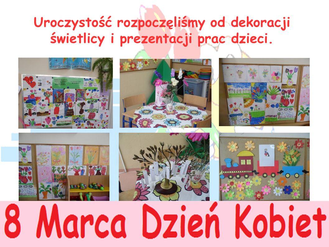 Uroczystość rozpoczęliśmy od dekoracji świetlicy i prezentacji prac dzieci.