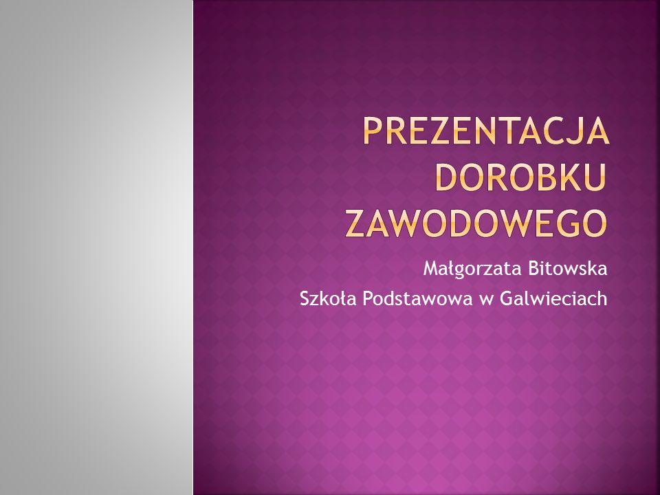 Małgorzata Bitowska Szkoła Podstawowa w Galwieciach