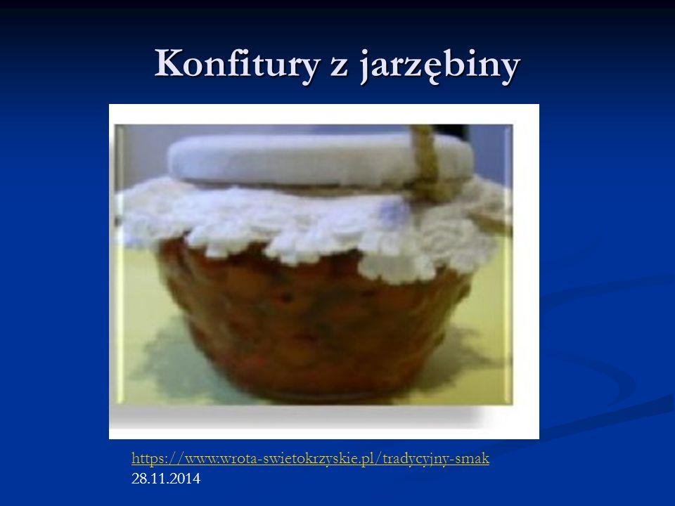Konfitury z jarzębiny https://www.wrota-swietokrzyskie.pl/tradycyjny-smak 28.11.2014