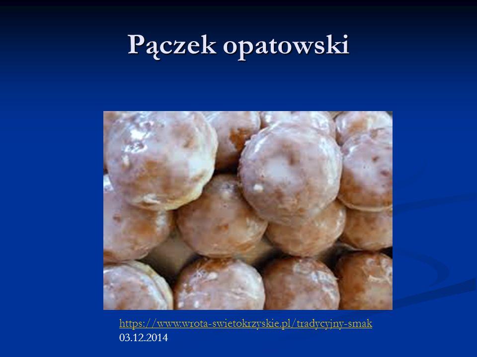 Pączek opatowski https://www.wrota-swietokrzyskie.pl/tradycyjny-smak 03.12.2014