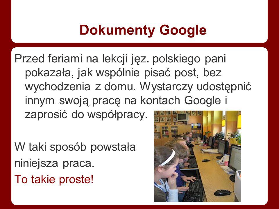 Dokumenty Google Przed feriami na lekcji jęz.