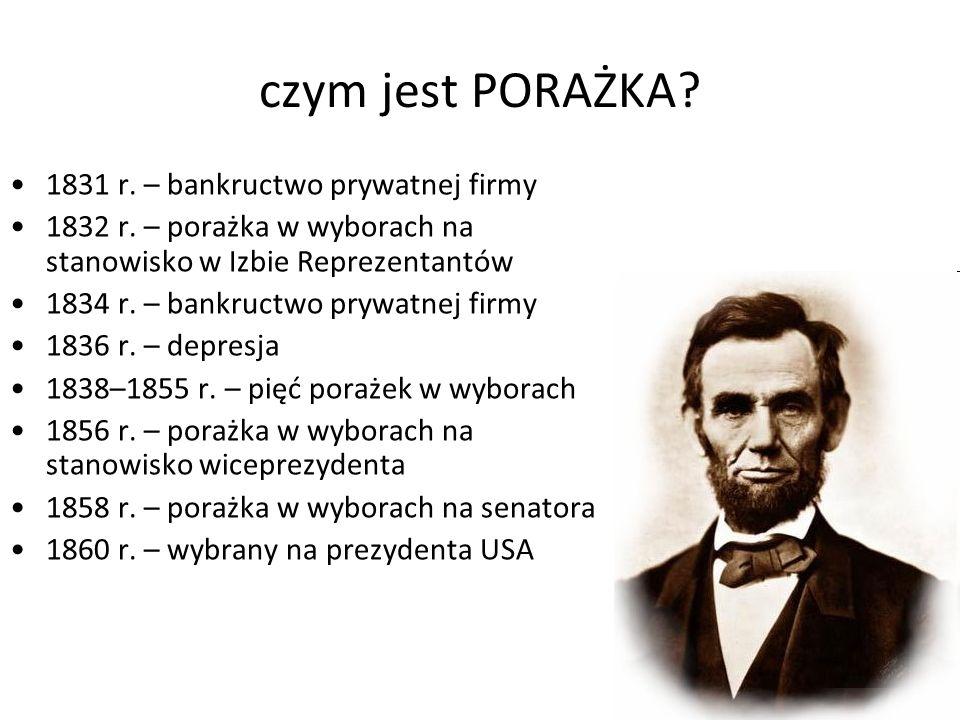 czym jest PORAŻKA. 1831 r. – bankructwo prywatnej firmy 1832 r.