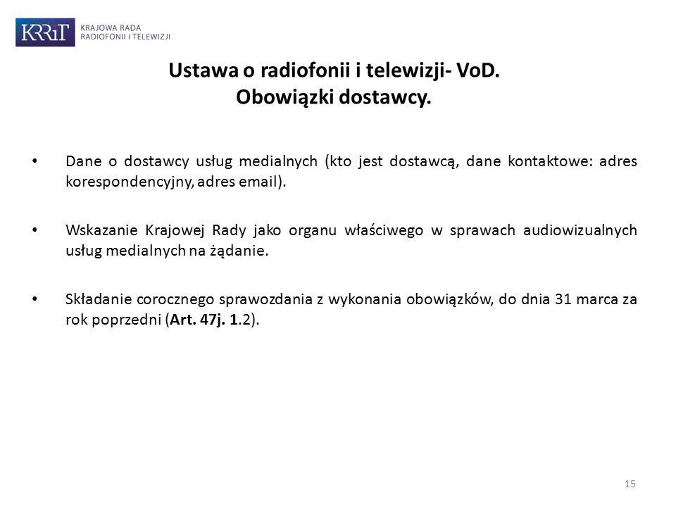 15 Ustawa o radiofonii i telewizji- VoD. Obowiązki dostawcy.