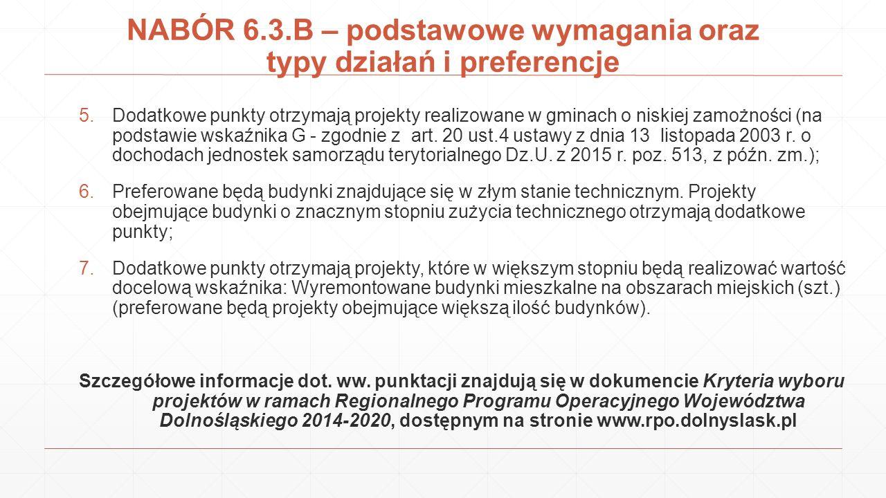 NABÓR 6.3.B – podstawowe wymagania oraz typy działań i preferencje 5.Dodatkowe punkty otrzymają projekty realizowane w gminach o niskiej zamożności (n