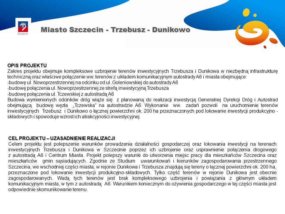 Miasto Szczecin - Dunikowo Gaz około 1000 m (w ulicy Tatarakowej) około 600 m (w ulicy Miętowej) 315 mm 63 mm 1500 m 3 /h 200 m 3 /h ----- Centralne ogrzewanie około 3500 m250 mm-- Możliwość budowy gazowego źródła ciepła (na wniosek inwestora).