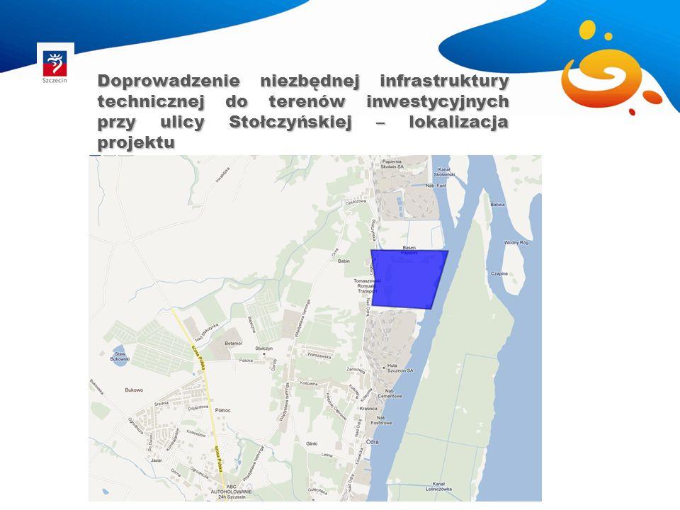 Doprowadzenie niezbędnej infrastruktury technicznej do terenów inwestycyjnych przy ulicy Stołczyńskiej – lokalizacja projektu