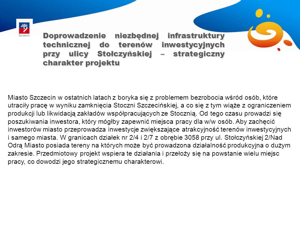Miasto Szczecin w ostatnich latach z boryka się z problemem bezrobocia wśród osób, które utraciły pracę w wyniku zamknięcia Stoczni Szczecińskiej, a c