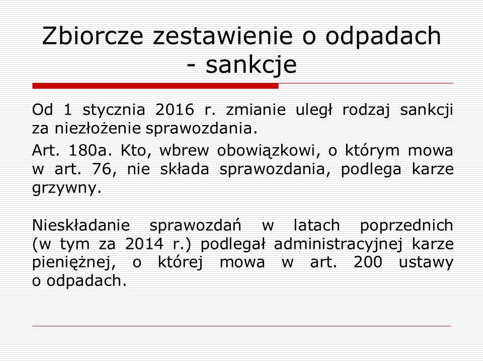 Zbiorcze zestawienie o odpadach - sankcje Od 1 stycznia 2016 r.