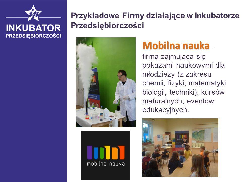 Mobilna nauka Mobilna nauka - firma zajmująca się pokazami naukowymi dla młodzieży (z zakresu chemii, fizyki, matematyki biologii, techniki), kursów maturalnych, eventów edukacyjnych.