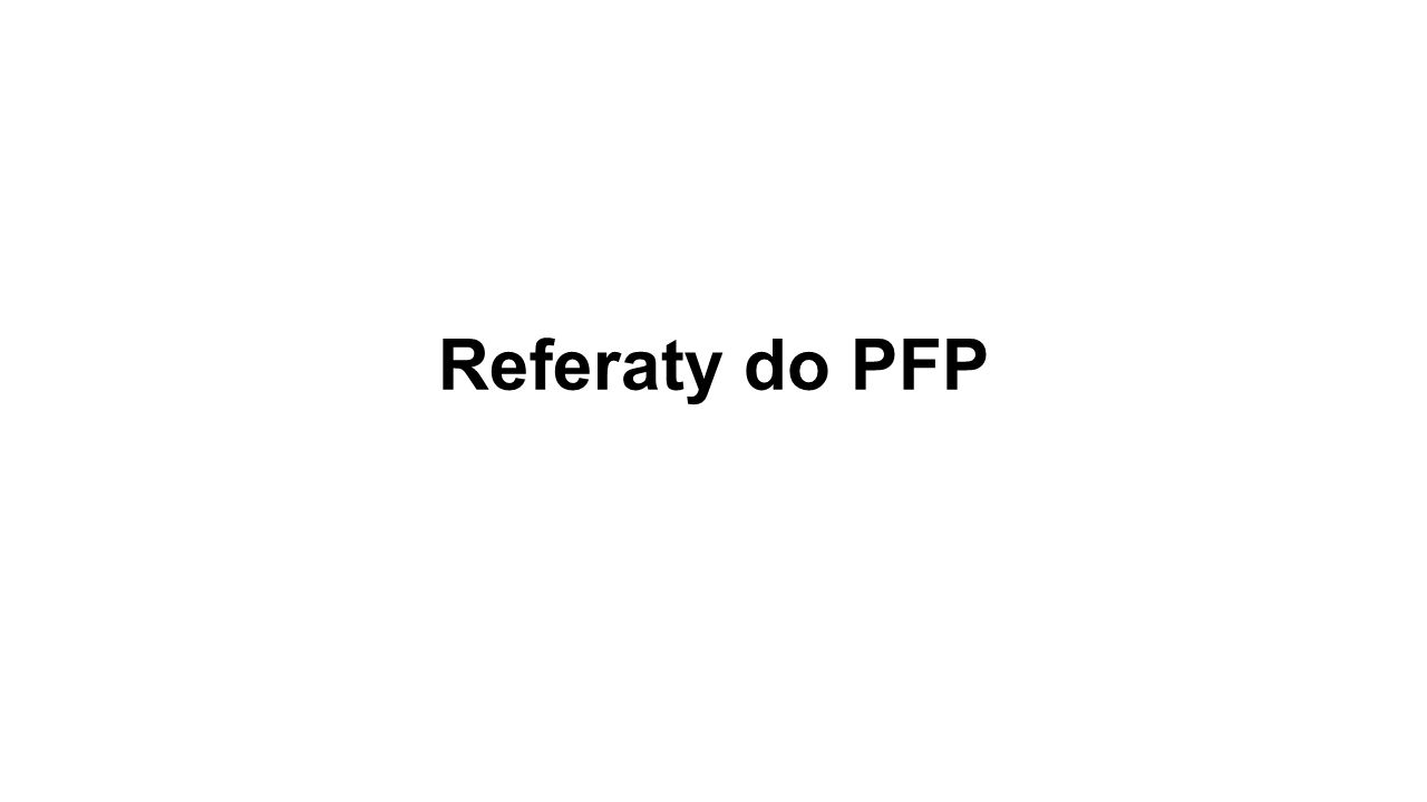 Referaty do PFP